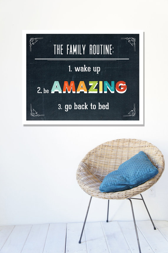 il 570xN.358882159 788x The Family Routine Poster