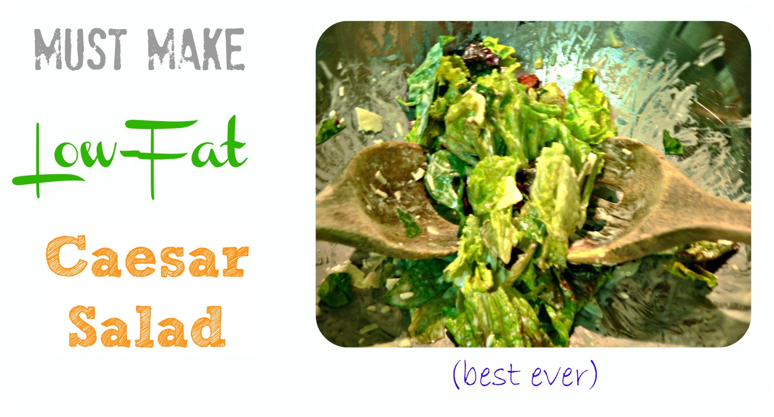 pinterestcaesarsalad2 Must Make, Low Fat Caesar Salad