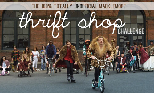 Macklemore Challenge 1 Our Unofficial Macklemore Thrift Shop Challenge