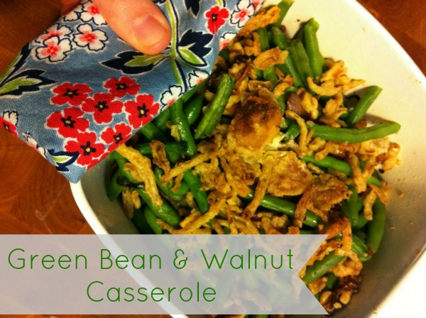 green bean casserole pinterest Green Bean & Walnut Casserole