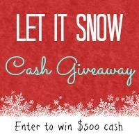 Let It Snow $750 Cash Giveaway!