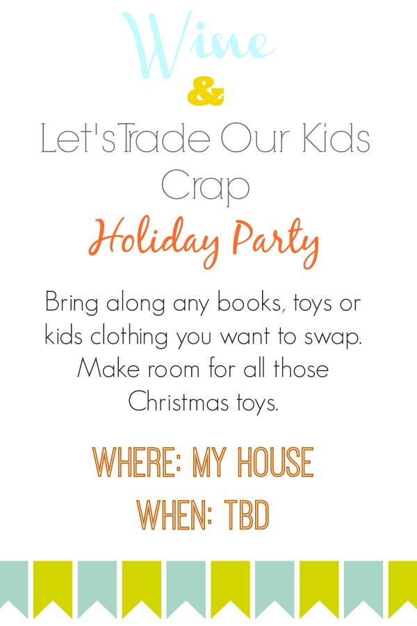 toy exchange party Christmas Toy Decluttering Party
