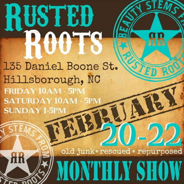 february monthly junk show Rusted Roots January Show